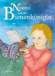 Noemi und die Bienenkönigin