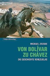 Von Bolívar zu Chavez
