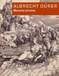 Albrecht Dürer: Meisterstiche