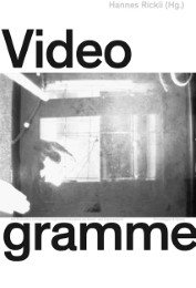 Videogramme/Videograms