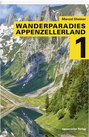 Wanderparadies Appenzellerland 1