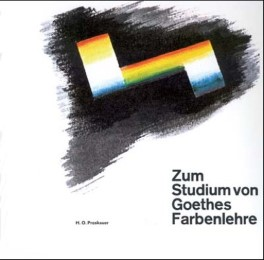 Zum Studium von Goethes Farbenlehre
