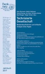 Denknetz Jahrbuch 2017 - Technisierte Gesellschaft