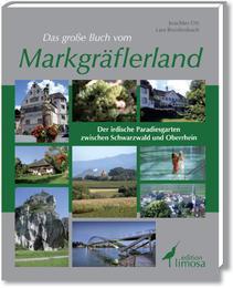 Das große Buch vom Markgräflerland