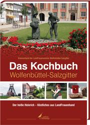 Das Kochbuch Wolfenbüttel-Salzgitter