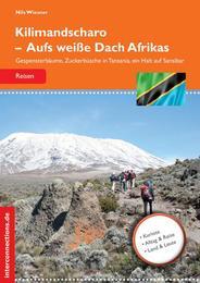 Kilimandscharo - Aufs weiße Dach Afrikas