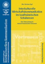 Interkulturelle Wirtschaftskommunikation im kaufmännischen Schulwesen
