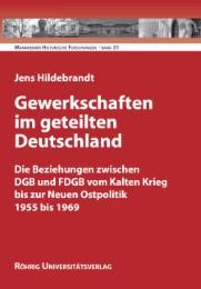 Gewerkschaften im geteilten Deutschland