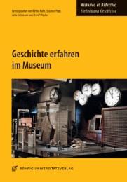 Geschichte erfahren im Museum