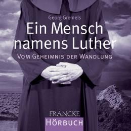 Ein Mensch namens Luther