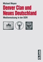 Denver Clan und Neues Deutschland