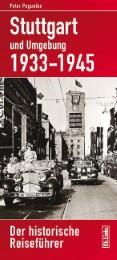 Stuttgart und Umgebung 1933-1945
