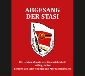 Abgesang der Stasi