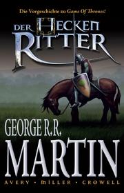 George R. R. Martin: Der Heckenritter Graphic Novel 1