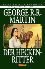 George R. R. Martin: Der Heckenritter Graphic Novel (Collectors Edition) 1