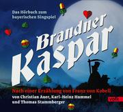 Brandner Kaspar