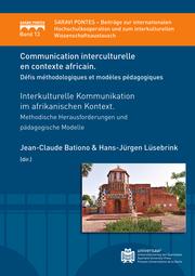 Communication interculturelle en contexte Africain. Défis méthodologiques et modèles pédagogiques