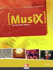MusiX 2. Schülerband. Ausgabe Deutschland