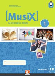 MusiX 1. Arbeitsheft 1B. Neuausgabe 2019