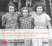 'Als Kind wünschte ich mir goldene Locken'