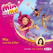 Mia and me - Mia und die Elfen
