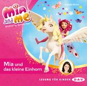 Mia and me - Mia und das kleine Einhorn