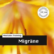 Mentales Training: Migräne
