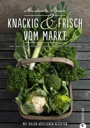 Knackig & frisch vom Markt