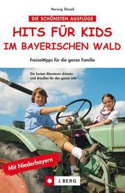 Hits für Kids im Bayerischen Wald