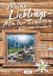 Meine Lieblings-Alm für Senioren Bayerische Hausberge