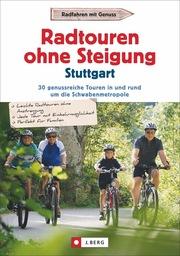 Radtouren ohne Steigung - Stuttgart - Cover