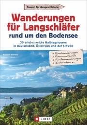 Wanderungen für Langschläfer rund um den Bodensee