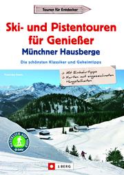 Ski- und Pistentouren für Genießer Münchner Hausberge