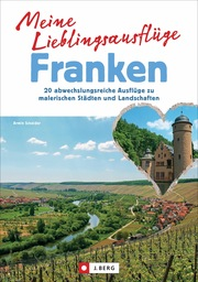 Meine Lieblingsausflüge Franken - Cover