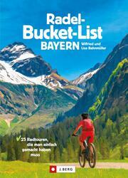 Die Radel-Bucket-List Bayern