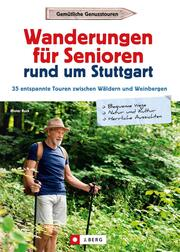 Wanderungen für Senioren rund um Stuttgart