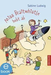 Miss Braitwhistle hebt ab - Cover