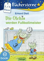 Die Olchis werden Fußballmeister