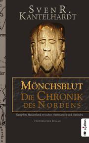 Mönchsblut - Die Chronik des Nordens
