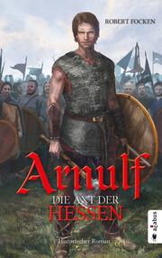 Arnulf. Die Axt der Hessen - Cover
