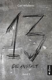 Dreizehn 2. Die Anstalt