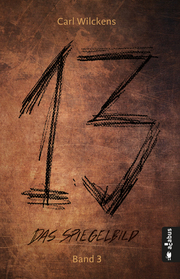 Dreizehn 3. Das Spiegelbild