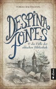 Despina Jones und die Fälle der okkulten Bibliothek - Cover