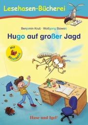 Hugo auf großer Jagd