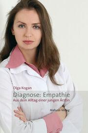 Diagnose: Empathie