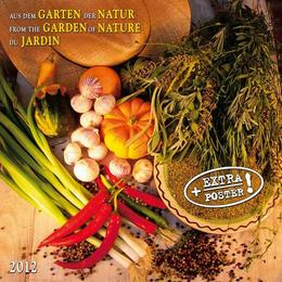 Aus dem Garten der Natur/From the Garden of Nature/Du Jardin