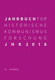 Jahrbuch für Historische Kommunismusforschung 2018