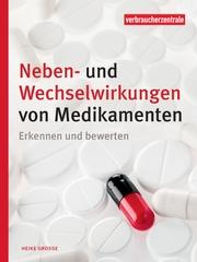Neben- und Wechselwirkungen von Medikamenten