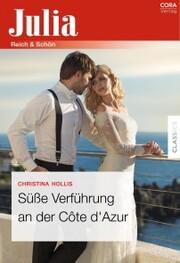 Süße Verführung an der Cote d'Azur