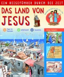 Ein Reiseführer durch die Zeit - Das Land von Jesus